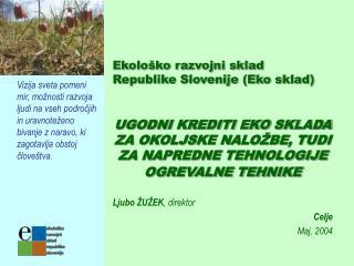 Ekološko razvojni sklad  Republike Slovenije (Eko sklad)