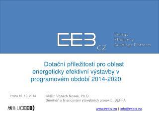 Dotační příležitosti pro oblast energeticky efektivní výstavby v programovém období 2014-2020