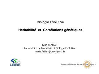 Biologie Évolutive Héritabilité  et  Corrélations génétiques