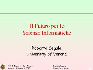Il Futuro per le  Scienze Informatiche