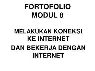 FORTOFOLIO MODUL 8