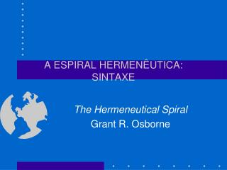 A ESPIRAL HERMENÊUTICA: SINTAXE
