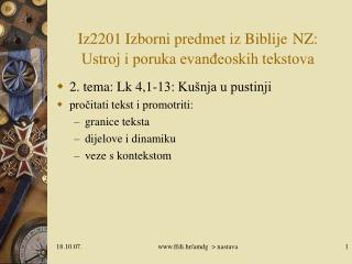 Iz2201 Izborni predmet iz Biblije NZ:  Ustroj i poruka evanđeoskih tekstova