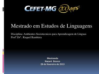 Mestrado em Estudos de Linguagens
