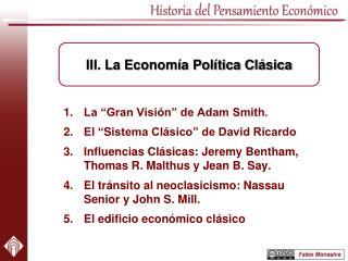 """La """"Gran Visión"""" de Adam Smith. El """" S istema Clásico"""" de David Ricardo"""
