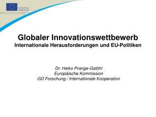 Globaler Innovationswettbewerb Internationale Herausforderungen und EU-Politiken