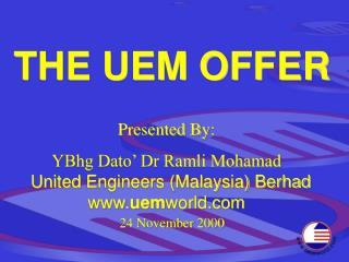 THE UEM OFFER