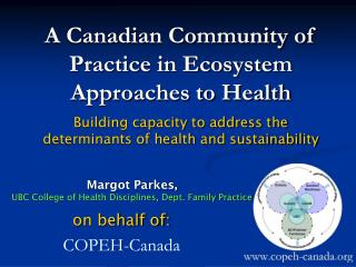 A Canadian Community of Practice in Ecosystem Approaches to Health