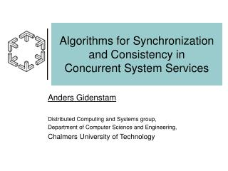 Algorithms for Synchronization and Consistency in Concurrent System Services