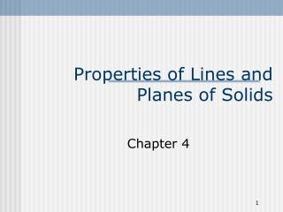 Properties of Lines and Planes of Solids
