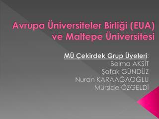 Avrupa Üniversiteler Birliği (EUA)  ve  Maltepe Üniversitesi