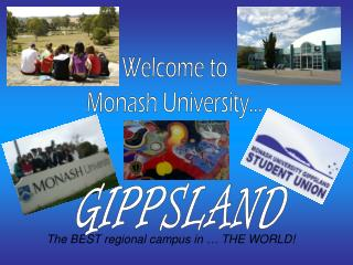 The BEST regional campus in … THE WORLD!