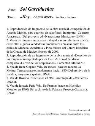 Agradecimiento especial: Acervo Sonoro de la Biblioteca Nacional de Antropología e Historia