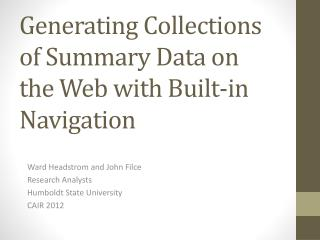 Generating Collections  of  Summary Data  on the  Web  with  Built-in Navigation