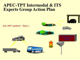 APEC-TPT Intermodal & ITS Experts Group Action Plan