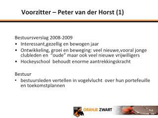 Voorzitter – Peter van der Horst (1)