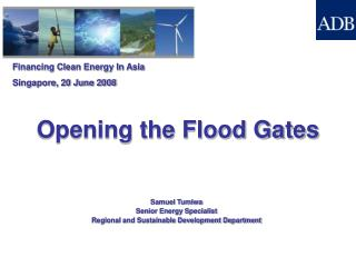 Financing Clean Energy In Asia Singapore, 20 June 2008