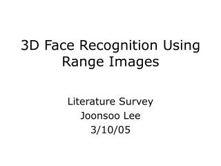 3D Face Recognition Using Range Images