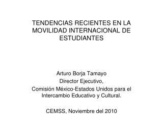 TENDENCIAS RECIENTES EN LA MOVILIDAD INTERNACIONAL DE ESTUDIANTES