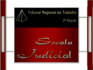 Administração do TRT - 3ª Região