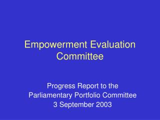 Empowerment Evaluation Committee