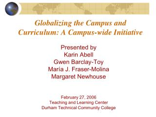 Globalizing the Campus and Curriculum: A Campus-wide Initiative