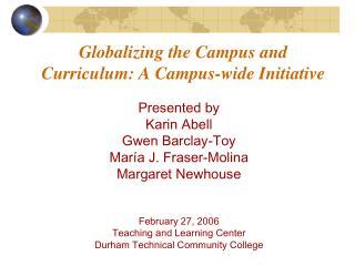 Globalizing the Campus and Curriculum: A Campus-wide Initiative