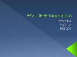 WVU IEEE Meeting  3