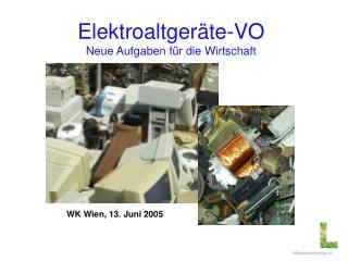 Elektroaltgeräte-VO Neue Aufgaben für die Wirtschaft