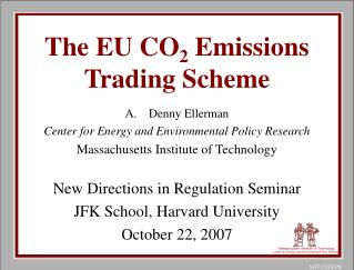 The EU CO 2  Emissions Trading Scheme