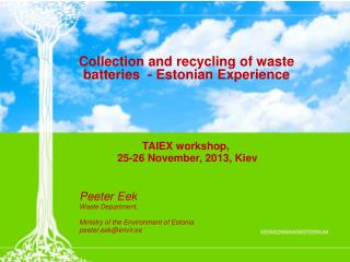 Collection and recycling of waste batteries  - Estonian Experience