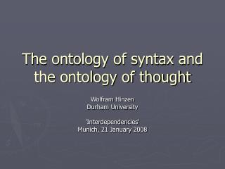 The ontology of syntax and the ontology of thought