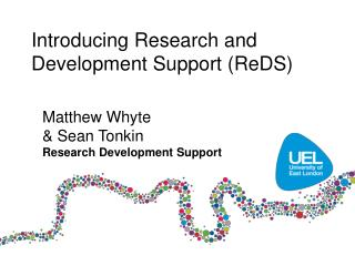 Introducing Research and Development Support (ReDS)