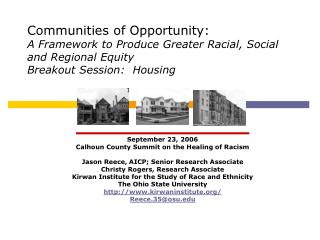 September 23, 2006 Calhoun County Summit on the Healing of Racism