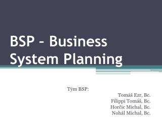 BSP – Business System Planning