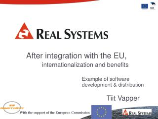 After integration with the EU, 		 internationalization and benefits