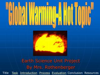 Earth Science Unit Project By Mrs. Rothenberger
