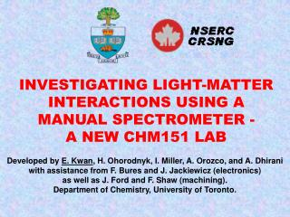 INVESTIGATING LIGHT-MATTER INTERACTIONS USING A MANUAL SPECTROMETER -  A NEW CHM151 LAB