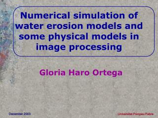 Numerical simulation of water erosion models and some physical models in image processing