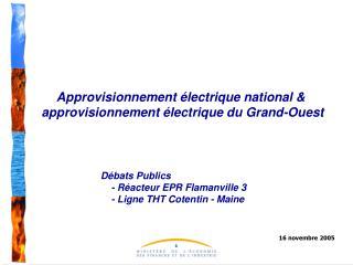 Approvisionnement électrique national &  approvisionnement électrique du Grand-Ouest