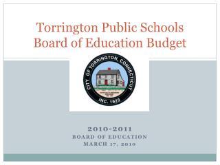 Torrington Public Schools Board of Education Budget