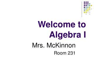Welcome to Algebra I