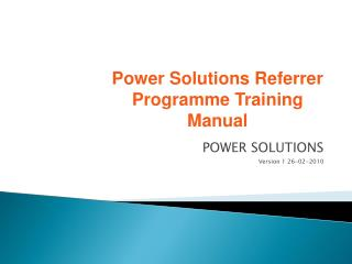 POWER SOLUTIONS Version 1 26-02-2010