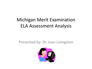 Michigan Merit Examination  ELA Assessment Analysis