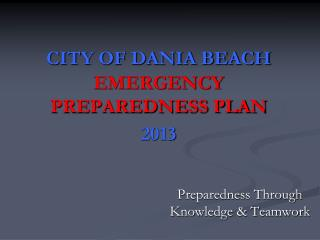 CITY OF DANIA BEACH EMERGENCY PREPAREDNESS PLAN 2013
