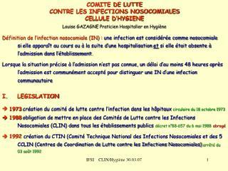 COMITE DE LUTTE CONTRE LES INFECTIONS NOSOCOMIALES CELLULE D'HYGIENE