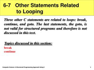 6-7   Other Statements Related           to Looping