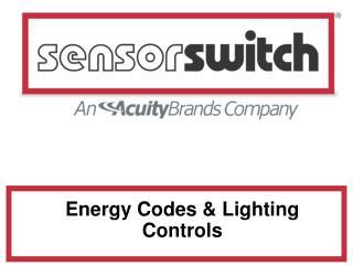 Energy Codes  Lighting Controls