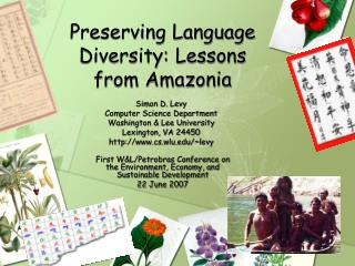 Preserving Language Diversity: Lessons from Amazonia