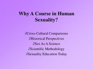 Why A Course in Human Sexuality